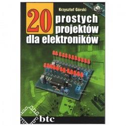 20 prostych projektów dla elektroników - Krzysztof Górski
