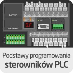 Kurs Podstawy programowania sterowników PLC - wersja ON-LINE
