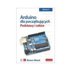 Arduino dla początkujących. Podstawy i szkice - Simon Monk