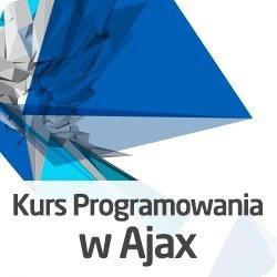 Kurs Programowania w Ajax