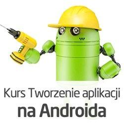 Tworzenie aplikacji na Androida dla nieprogramistów - wersja ON-LINE