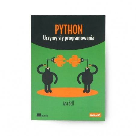 Python. Uczymy się programowania - Ana Bell