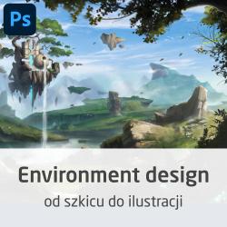Kurs Environment Design -...