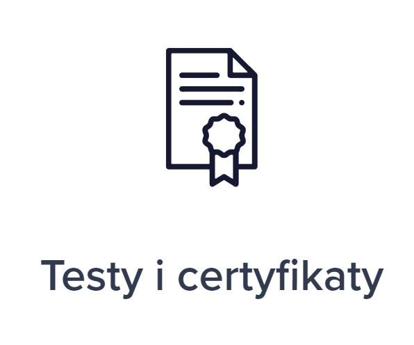 testy i certyfikaty