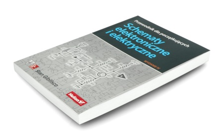 Schematy elektroniczne i elektryczne. Przewodnik dla początkujących. Wydanie IV - Stan Gibilisco